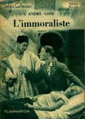 L'Immoraliste. Collection : Select Collection N° 60 - Couverture - Format classique