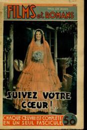 Films Et Romans - Suivez Votre Coeurs ! ... - 2eme Annee - N°44 - Couverture - Format classique