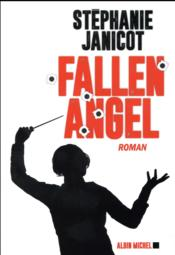 Vente livre :  Fallen angel  - Anne Oliver - Janicot-S - Stephanie Janicot