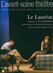Vente livre :  REVUE L'AVANT-SCENE THEATRE N.1439 ; le lauréat  - Johnson Terry - Charles Webb - Christopher Thompson - Terry Johnson