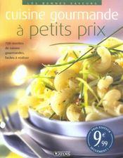 Cuisine Gourmande A Petits Prix - Intérieur - Format classique