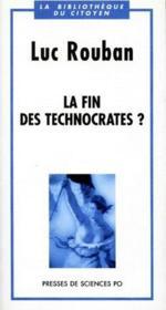 La fin des technocrates ? - Couverture - Format classique