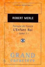 Fortune de France ; l'enfant-roi t.1 - Couverture - Format classique