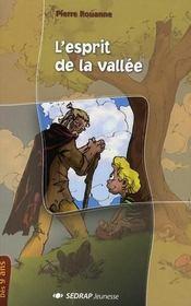 L'esprit de la vallée ; CM1, CM2 - Intérieur - Format classique