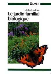 Jardin Familial Biologique (Le ) - Intérieur - Format classique