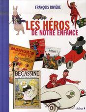 Les héros de notre enfance - Intérieur - Format classique