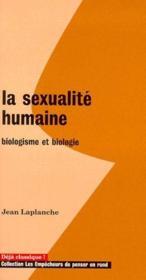 La sexualite humaine ; biologisme et biologie - Couverture - Format classique