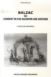 Balzac ou comment ne pas raconter une histoire - Intérieur - Format classique