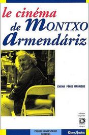 Le cinéma de Montxo Armendáriz - Couverture - Format classique