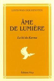 Ame De Lumiere ; La Loi Du Karma - Intérieur - Format classique