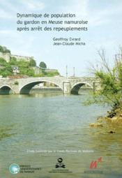 Dynamique de population du gardon en Meuse namuroise après arrêt de repeuplement - Couverture - Format classique