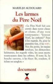Les Larmes Du Pere Noel - Couverture - Format classique