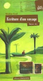 Écriture d'un voyage ; Guyane, etc... - Couverture - Format classique