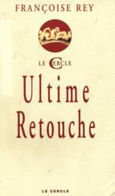 Ultime Retouche - Couverture - Format classique