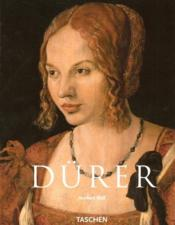 Dürer ; 1471-1528 ; le génie de la Renaissance allemande - Couverture - Format classique