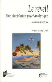 Reveil ; une élucidation psychanalitique - Couverture - Format classique