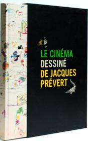 Le cinéma dessiné de Jacques Prévert ; coffret - Couverture - Format classique