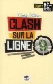 Clash sur la ligne 9 - Couverture - Format classique