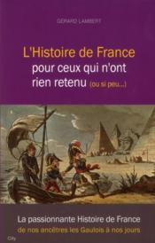 L'histoire de France pour ceux qui n'ont rien retenu (ou si peu...) - Couverture - Format classique