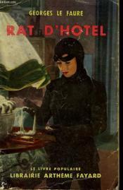 Rat D'Hotel. La Dame Aux Ouistitis. Collection Le Livre Populaire N° 39. - Couverture - Format classique