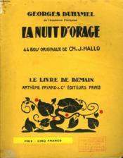 La Nuit D'Orage. 44 Bois Originaux De Ch.J.Hallo. Le Livre De Demain N° 110. - Couverture - Format classique