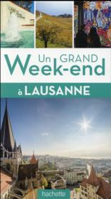 Vente  Un grand week-end ; Lausanne  - Collectif Hachette
