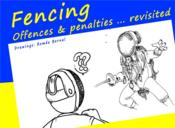Vente livre :  Fencing ; offences and penalties... revisited  - M Ller Hewer Mi - M Ller Hewer Mi - M Ller Hewer Mi - Romeo Bernal - Michael Muller-Hewer