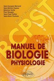 Manuel de biologie physiologie ; bcpst, 1e et 2e année - Intérieur - Format classique