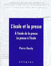 L'Ecole Et La Presse A L'Ecole De La Presse La Presse A L'Ecole - Intérieur - Format classique