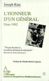 L'Honneur D'Un General ; Oran, 1962 - Intérieur - Format classique