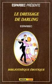 Le Dressage De Darling - Couverture - Format classique
