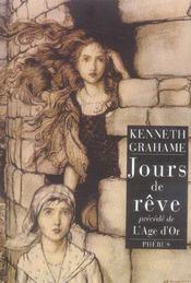 L'Age D'Or ; Jours De Reve - Intérieur - Format classique
