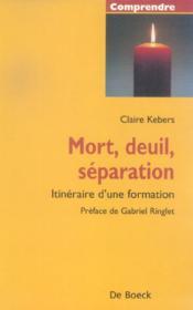 Mort, deuil, séparation ; itinéraire d'une formation - Couverture - Format classique