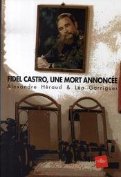 Fidel Castro, une mort annoncée - Intérieur - Format classique