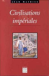 Civilisations Imperiales T.2 - Intérieur - Format classique