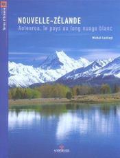 Nouvelle Zelande, Aotearoa, Le Pays Au Nuage Blanc - Intérieur - Format classique