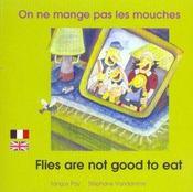 On Ne Mange Pas Les Mouches Francais Anglais - Intérieur - Format classique