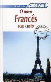 O novo francês sem custo ; método intuitivo ; nivel principiantes e iniciados - Intérieur - Format classique