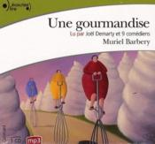 Une gourmandise – Muriel Barbery