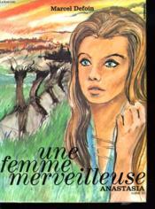 ANASTASIA. 3e VOLUME. UNE FEMME MERVEILLEUSE. - Couverture - Format classique
