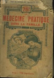 La Medecine Pratique Dans La Famille. - Couverture - Format classique
