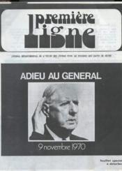 Premiere Ligne - Adieu Au General De Gaulle - Journal Departemental De L'Union Des Jeunes Pour Le Progres Des Hauts De Seine. - Couverture - Format classique