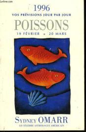 Poissons 19 Fevrier-20 Mars. 1996 Vos Previsions Jour Par Jour. - Couverture - Format classique