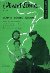L'AVANT-SCENE - FEMINA-THEATRE N° 170 - PLAINTE CONTRE INCONNU, 3 actes de GEORGES NEVEUX - Couverture - Format classique