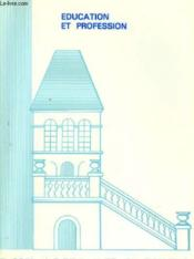 Les Amis De Sevres N°98 - Eduction Et Profession - Couverture - Format classique