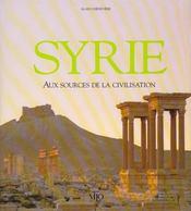 Syrie ; berceau de la civilisation - Intérieur - Format classique