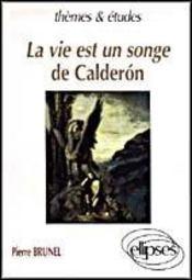 La Vie Est Un Songe De Calderon - Intérieur - Format classique