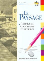 Le paysage ; techniques, compositions et méthodes - Intérieur - Format classique