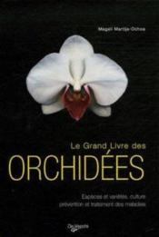 Le grand livre des orchidées - Couverture - Format classique