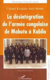 La Desintegration De L'Armee Congolaise De Mobutu A Kabila - Intérieur - Format classique